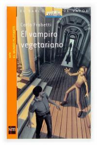 El vampiro vegetariano. SM