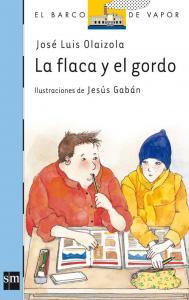 La flaca y el gordo (B.Vapor). SM