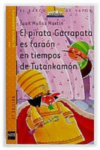 El pirata Garrapata es faraón en tiempos de Tutankamón. SM