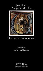 LIBRO DEL BUEN AMOR. CATEDRA