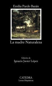 MADRE NATURALEZA,La. CATEDRA.