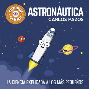 Futuros genios: Astronáutica