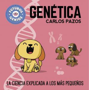 Futuros Genios: Genética