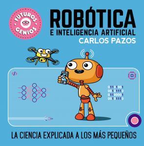 Futuros genios: Robótica e inteligencia artificial