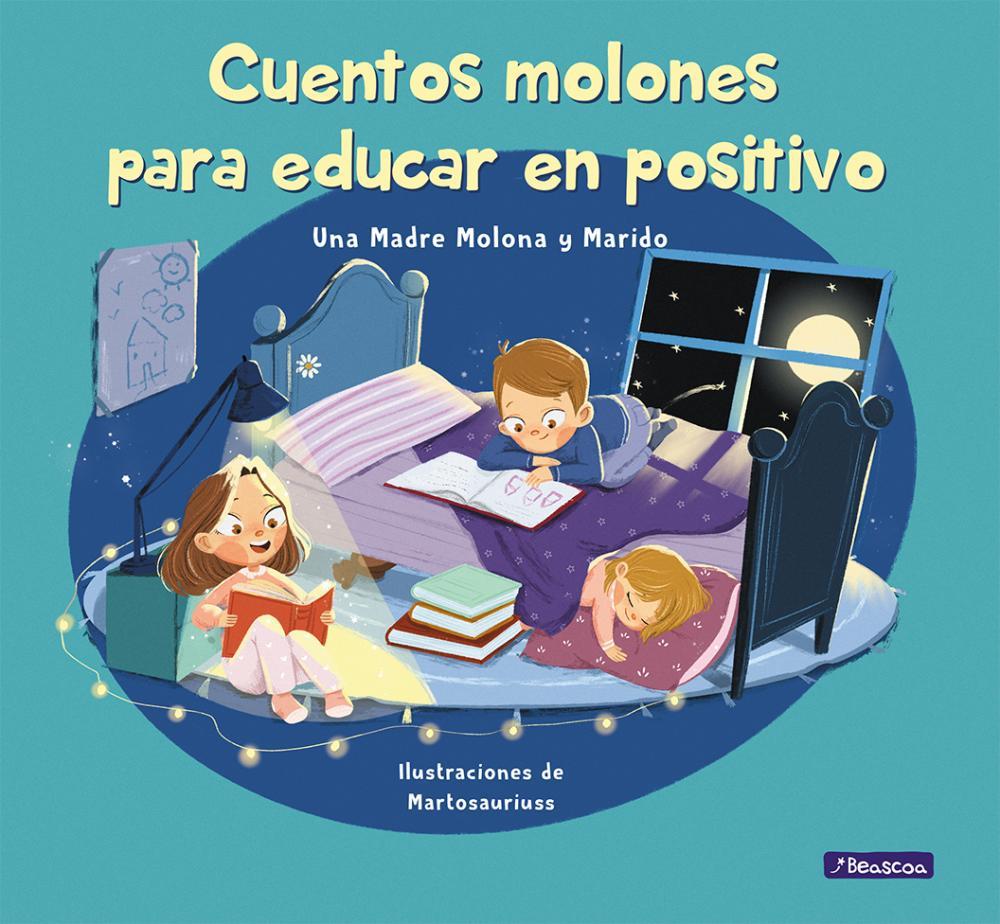 Cuentos molones para educar en positivo