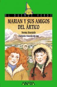 Marian y sus amigos del ártico. Duende Verde Anaya