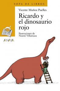Ricardo y el dinosaurio rojo (Sopa Libros). Anaya