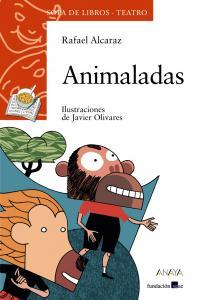 Animaladas (sopa libros-teatro). Anaya