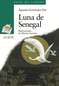Luna de Senegal (Sopa Libros). Anaya