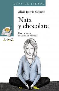 Nata y chocolate (sopa libros). Anaya