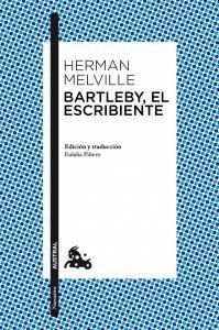 BARTLEBY, EL ESCRIBIENTE.AUSTRAL