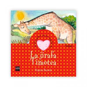 Cuentos para sentir: La jirafa Timotea
