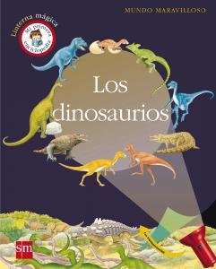 Los Dinosaurios - Linterna Mágica