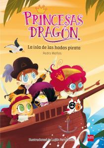 Princesas Dragón: La isla de las hadas piratas.
