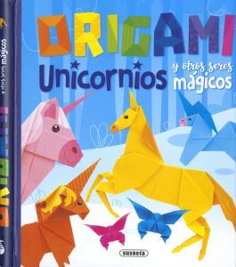 Origami. Unicornios y otros seres mágicos