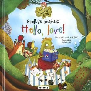 Goodbye, loneliness. Hello, love!