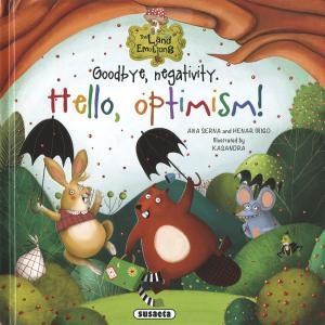 Goodbye, negativity. Hello, optimism!
