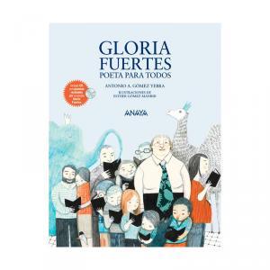 Gloria Fuertes: poeta para todos