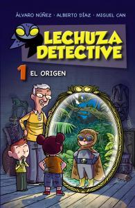 Lechuza Detective 1: El origen.