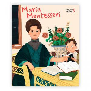María Montessori. Historias geniales