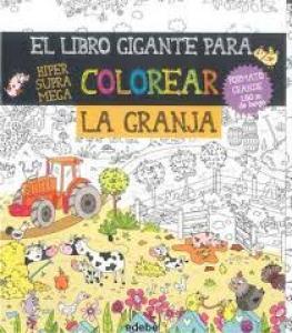 Libro gigante para colorear, la granja.