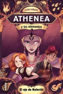 Athenea y los elementos 1: El ojo de Nefertiti