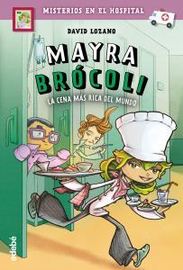 Mayra Brocoli 01. La cena más rica del mundo.