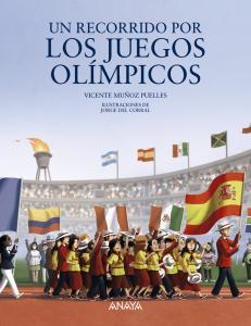 Un recorrido por los Juegos Olímpicos