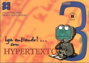 ¡Ya entiendo!... con Hypertexto 3