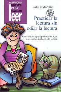 Practicar la lectura sin odiar la lectura