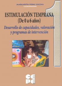 Estimulación temprana 1, 0-6 años