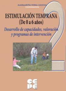 Estimulación temprana 2, 0-6 años