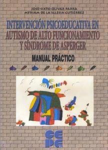 Intervención psicoeducativa en autismo de alto funcionamiento y síndrome de asperger