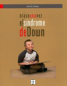 Érase una vez... el síndrome de down