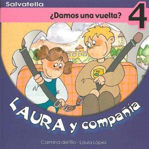Laura y compañía 4: ¿Damos una vuelta?