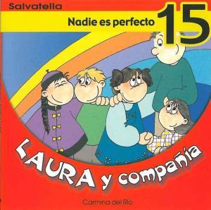 Laura y compañía 15: Nadie es perfecto