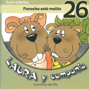 Laura y compañia 26: Panocha está malito. Salvatella