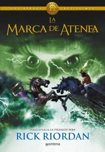 Los héroes del Olimpo 3. La marca de Atenea (Percy Jackson)