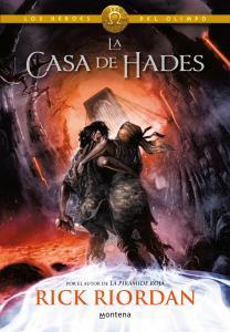 Los héroes del Olimpo 4. La casa de Hades (Percy Jackson)