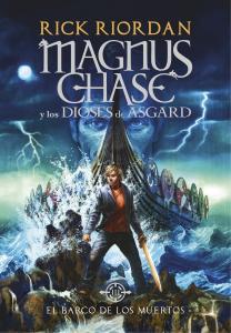 Magnus Chase y los dioses de Asgard 3. El barco de los muertos