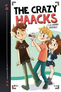 The Crazy Haacks 1 y la cámara imposible (Serie The Crazy Haacks 1)