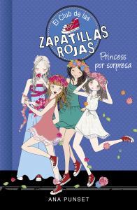 El Club de las Zapatillas Rojas 14: Princess por sorpresa