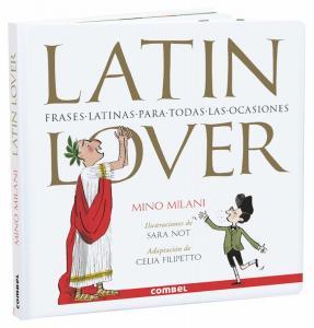 Latin Lover, frases latinas para todas las ocasiones