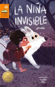 La niña invisible (Premio Barco de Vapor).