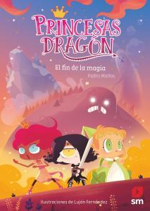 PRINCESAD DRAGON:FIN DE LA MAGIA