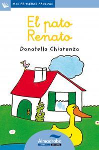 Mis primeras páginas: El pato Renato