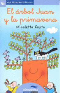 Mis primeras páginas: El árbol Juan y la primavera