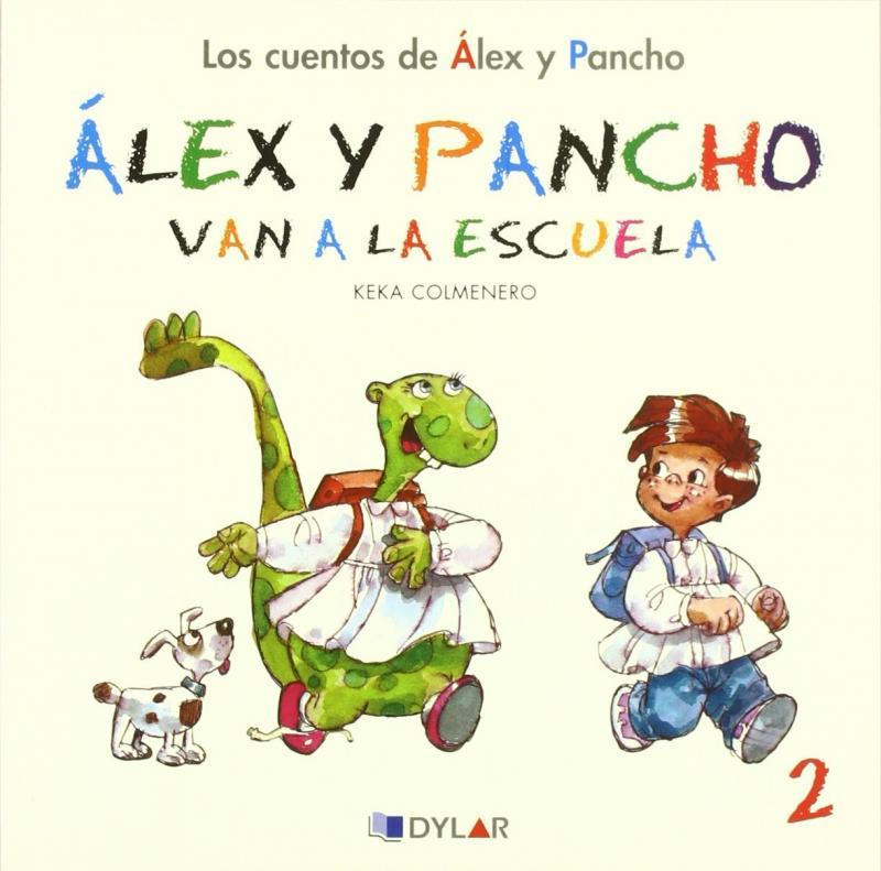 Alex y Pancho van a la escuela. Cuento 2