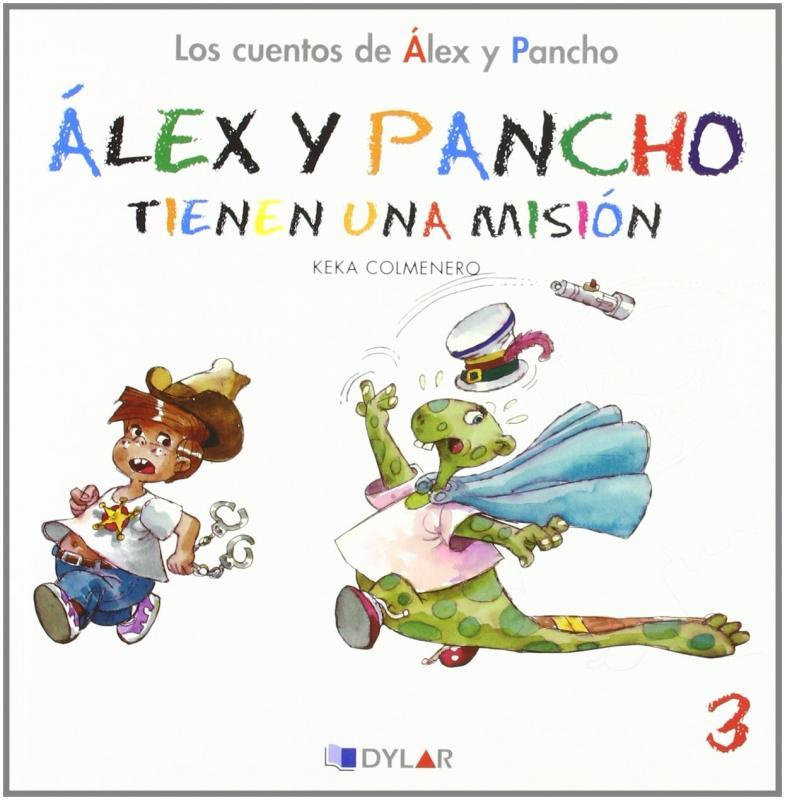 Alex y Pancho tiene una mision. Cuento 3