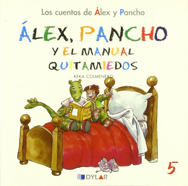 Alex y Pancho, el manual quitamiedos. Cuento 5